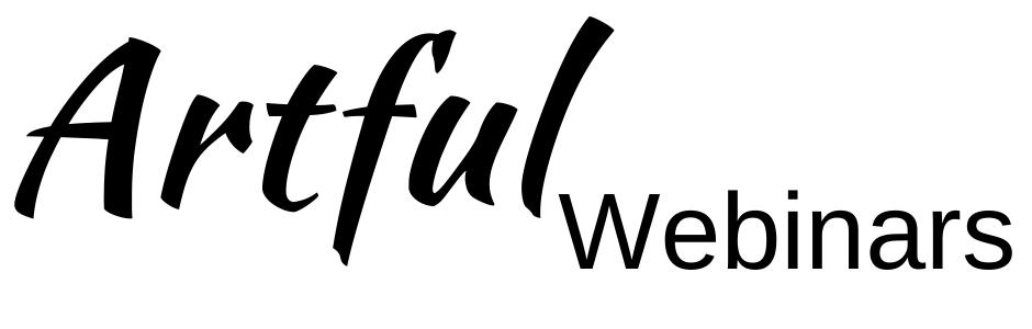 Artful Webinars